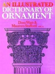 9780312407766 an illustrated dictionary of ornament abebooks