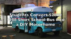 students convert short bus into 160 sq ft diy motorhome youtube