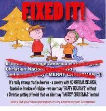 Christian Christmas Memes - it s rea trange america is th ally christian nation in and wo can