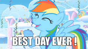 Best Day Ever Meme - rainbow dash best day ever weknowmemes generator