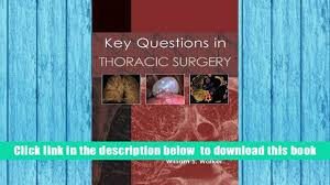 download key questions in thoracic surgery moorjani for kindle