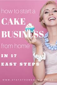 best 25 how to start a cake business from home ideas on pinterest
