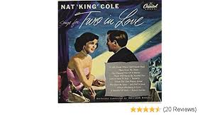 lights out nat king cole review sings for two in love by nat king cole on amazon music amazon com