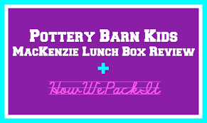 Pottery Barn Planetbox Pottery Barn Mackenzie Lunch Box How We Pack It Review Youtube