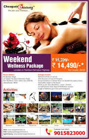 cheapairetickets in introduces wellness weekend packages cheap
