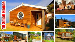 top 10 incredible small houses you will ever see tiny house