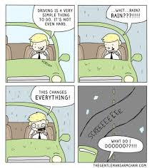 Rainy Day Meme - collection of funny driving quotes and car memes shearcomfort