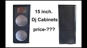 empty 15 inch speaker cabinets 15 inch empty dj cabinets youtube