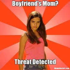 Scumbag Mom Meme - boyfriend s mom create your own meme