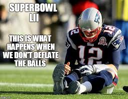 Funny Super Bowl Memes - image tagged in patriots lose funny memes memes tom brady superbowl