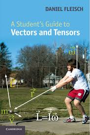 a student u0027s guide to vectors and tensors amazon co uk daniel