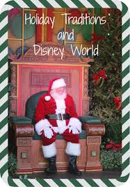 holiday traditions and disney world go mom