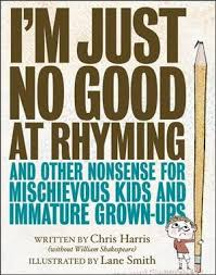 Rhyme Desk Finally A Book Of Poetry For Kids Who Are U0027just No Good At