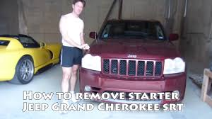 2005 jeep grand starter replacement how to remove starter from 4wd jeep grand srt 6 1l