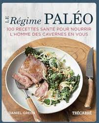 recette de cuisine pour regime livre le régime paléo 100 recettes santé pour nourrir l homme des