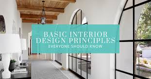 basic interior design basic interior design principles everyone should know brumbaugh s