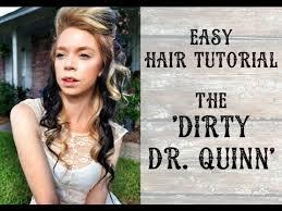 dr quinn hairstyles easy hair tutorial the dirty dr quinn youtube