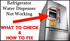 refrigerator water dispenser not working how to fix