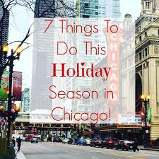 7 things to do this season in chicago the daily tay