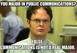 Communication Major Meme - when did communication majors become a joke