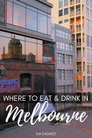 Melbourne Top Bars My Top Bars And Cafés In Melbourne Australia Melbourne