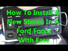 how to install a new radio in a 2003 ford focus zx3 youtube