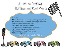 a unit on prefixes suffixes and root words speech peeps
