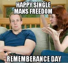 Single Men Meme - single men let us take a moment of silence for our fallen comrades