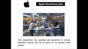 Apple Retail Jobs Apple Warehouse Jobs Youtube