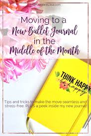 Bullet Journal Tips And Tricks by Moving To A New Bullet Journal In The Middle Of The Month Momma