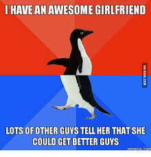 Awesome Girlfriend Meme - 25 best memes about awesome girlfriend awesome girlfriend memes