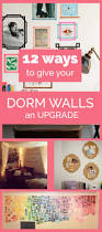 Dorm Wall Decor by 12 Ways To Give Your Dorm Walls An Upgrade Dorm Walls College