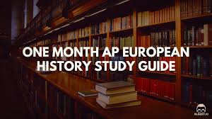 one month ap european history study guide albert io