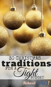 30 christmas traditions for a tight budget living on fifty