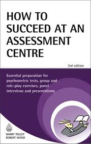 how to succeed in assessment centre
