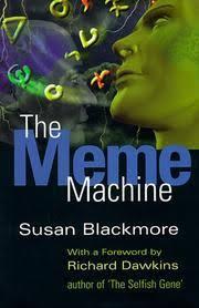 The Meme Machine Susan Blackmore - the meme machine by susan blackmore kirkus reviews