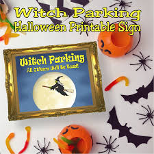 witch parking printable halloween sign everyday parties