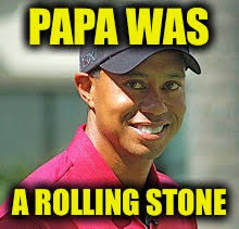 image tagged in memes funny tiger woods rolling stones music imgflip