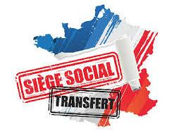 cout transfert siege social transfert de siège social quelles sont les démarches