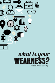 Resume Strengths And Weaknesses Examples by Do Not Give This Answer To U201cwhat U0027s Your Weakness U201d In An Interview