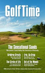 golftime midwest summer fall 2017 by killarney golf media issuu