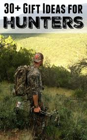 gift ideas for men who love to hunt 2015 child at heart blog