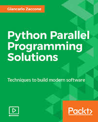 python parallel programming solutions video packt books