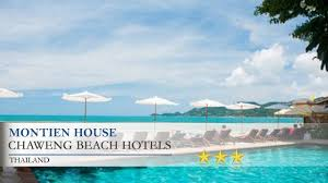 montien house chaweng beach hotels thailand youtube