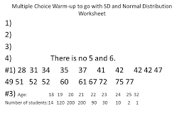 multiple choice warm up to go with sd and normal distribution
