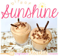 3 ingredient chocolate mousse bits of sunshine