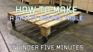 How To Make A Coffee Table by How To Make A Coffee Table In Under Five Minutes Youtube