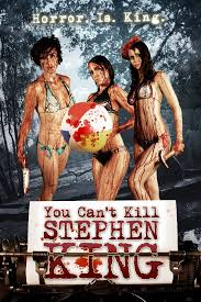 You Can't Kill Stephen King ()