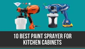 best wagner sprayer for kitchen cabinets the 10 best paint sprayer for kitchen cabinets in 2020