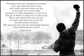 character is what you do when nobody s watching quote the world ain u0027t all sunshine and rainbows u2013 rocky balboa